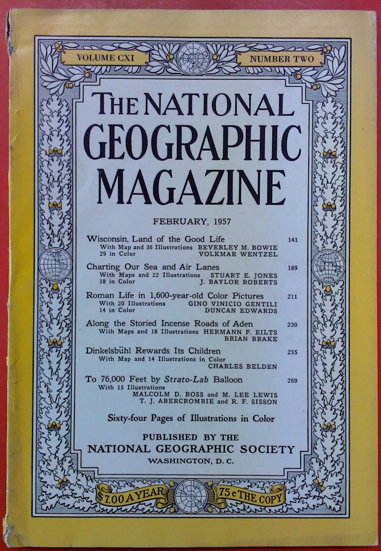 The National Geographic Magazine February, 1957. Volume: National Geographic Society