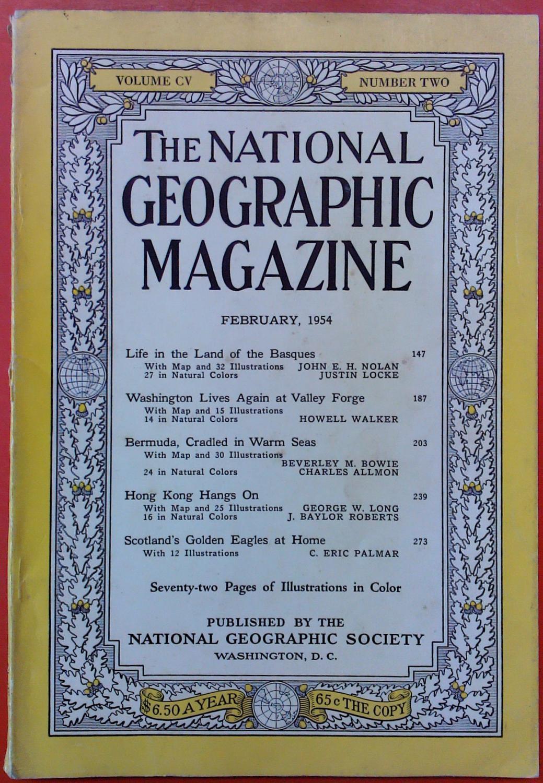 The National Geographic Magazine February, 1954. Volume: National Geographic Society