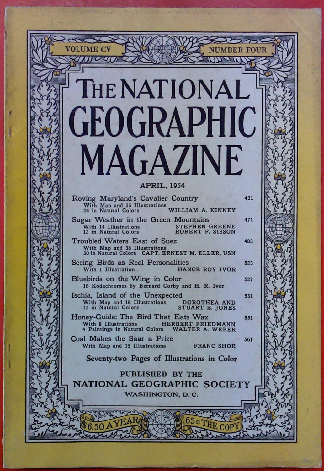 The National Geographic Magazine April, 1954. Volume: National Geographic Society