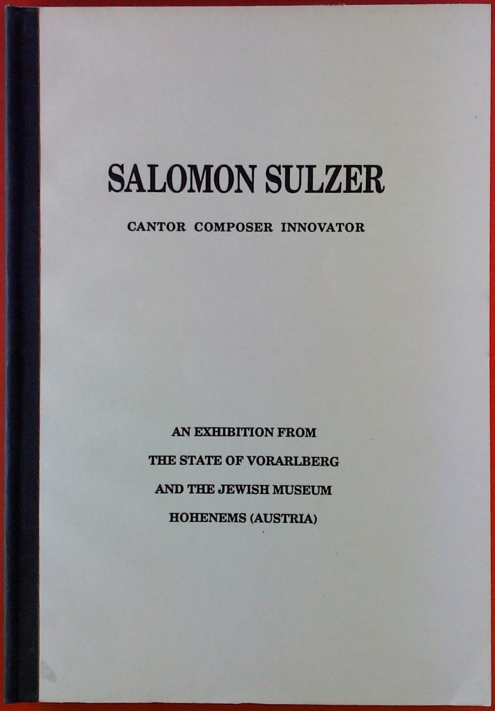 Salomon Sulzer Cantor Composer Innovator: Bernhard Purin