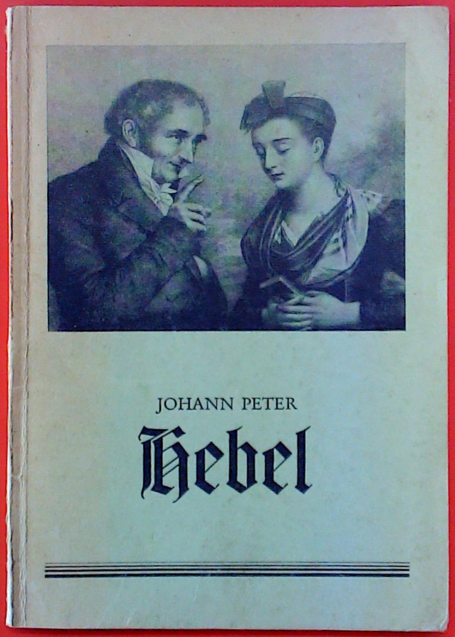 Johann Peter Hebel. Festgabe aus Anlaß des: Bearbeitet von Wilhelm