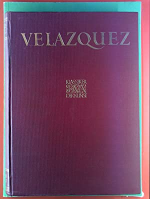 SECHSTER BAND: Velazquez des Meisters Gemälde, Klassiker: Hrsg. Juan Allende-Salazar