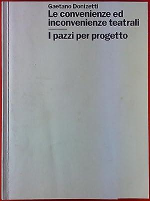 Gaetano Donizetti. Le convenienze ed inconvenienze teatrali