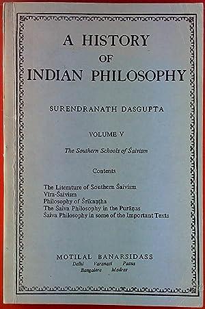 A History of Indian Philosophy. Volume V,