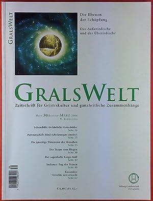 Grals Welt - Zeitschrift für Geisteskultur und