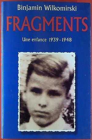 Fragments. Une enfance 1939 - 1948.: Binjamin Wilkomirski