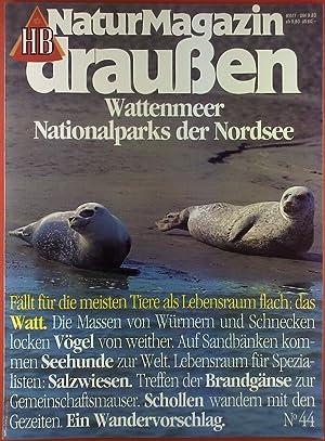 HB NaturMagazin draußen 44. Wattenmeer - Nationalparks: Hrsg. HB Verlags-