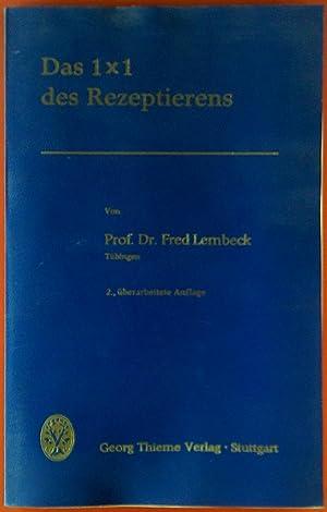 Das 1x1 des Rezeptierens.: Prof. Dr. Fred