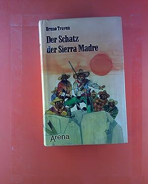 Der Schatz der Sierra Madre. Goldsuche im: Bruno Traven