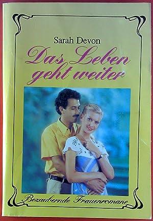Das Leben geht weiter / Ein Mann: Sarah Devon, Judith