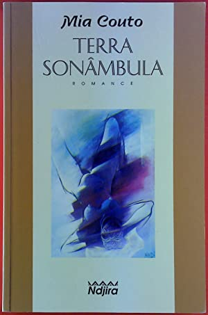 Terra Sonambula. Romance.: Mia Couto