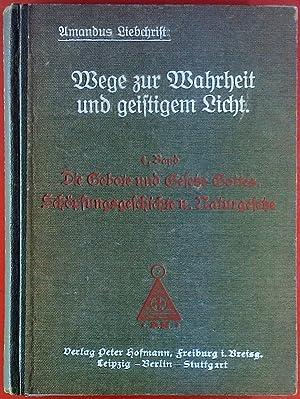 Wege zur Wahrheit und geistigem Licht. 4.: Amandus Liebchrist