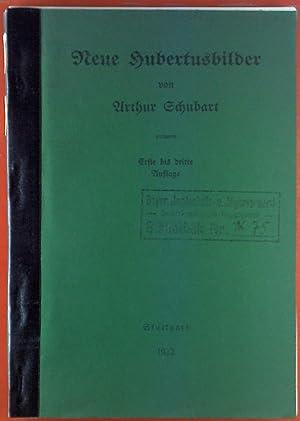 Neue Hubertusbilder. INHALT: Ostern - Mai -: Arthur Schubart