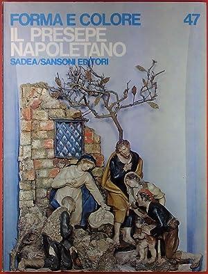 Forma E Colore 47. Il Presepe Napoletano: Franco Mancini