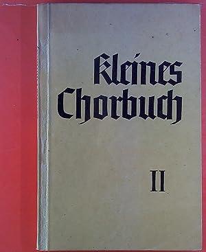 Kleines Chorbuch zu deutschen Volks- und Soldatenliedern.: Hrsg. Adolf Strube