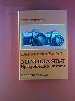 Das Minolta-Buch I. Spiegelreflex-Kameras alle SR-Modelle und System.