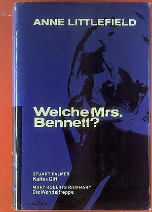 Kaltes Gift, Welche Mrs. Bennett ?, Die Wendeltreppe, 3 Romane in einem Buch: Stuart Palmer, Anne ...