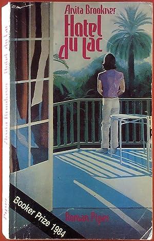 Hotel du Lac. Roman.: Anita Brookner