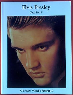 Elvis Presley. Tutti Frutti oder die allgemeine: Lester Bangs