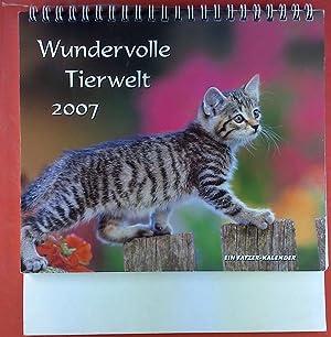 Wundervolle Tierwelt 2007. Ein Fatzer-Kalender mit Aufsteller: ohne Autorenangabe