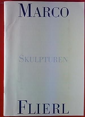 Marco Flierl. Skupturen.: Werner Stötzer