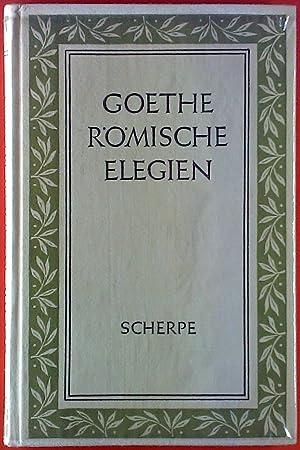 Johann Wolfgang von Goethe. Goethe-Jubiläumsdrucke, Band 3. Römische Elegien.: Arthur Henkel, Harry...