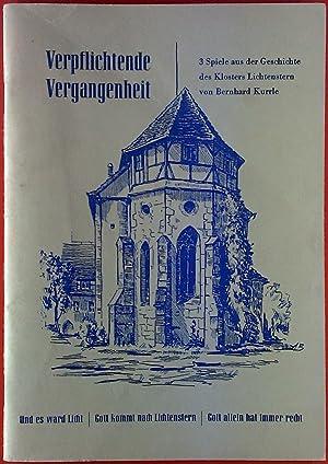 Verpflichtende Vergangenheit. 3 Spiele aus der Geschichte: Bernhard Kurrle