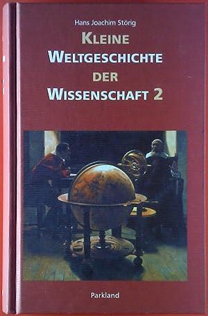 Kleine Weltgeschichte der Wissenschaft 2: Hans Joachim Störig