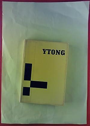 Ytong Praxis. Ausgabe A - Montagebau.: Ytong AG