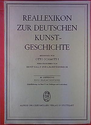 Reallexikon zur deutschen Kunstgeschichte. 48. Lieferung: Elisa: Hrsg: Ernst Gall,