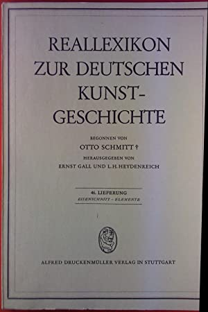 Reallexikon zur deutschen Kunstgeschichte. 46. Lieferung: Eisenschnitt: Hrsg: Ernst Gall,