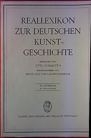 Reallexikon zur deutschen Kunstgeschichte. 44. Lieferung: Ei: Hrsg: Ernst Gall,