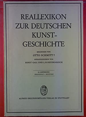 Reallexikon zur deutschen Kunstgeschichte. 42. Lieferung: Ebenholz: Hrsg: Ernst Gall,