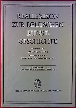 Reallexikon zur deutschen Kunstgeschichte. 41. Lieferung: Drei: Hrsg: Ernst Gall,