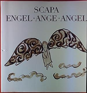 Ted Scapa. Engel - Ange - Angel.: Katharina Büttiker