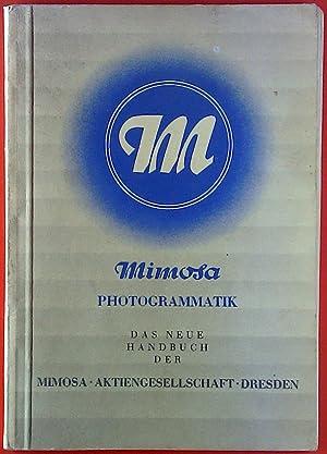 Photogrammatik. Das neue Handbuch der Mimosa Aktiengesellschaft: Mimosa