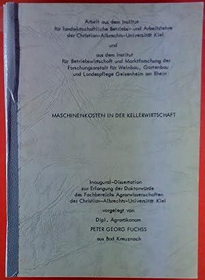 Maschinenkosten in der Kellerwirtschaft. Inaugural-Dissertation.: Peter Georg Fuchs