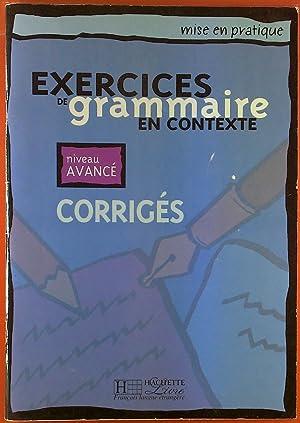 Exercices De Grammaire En Contexte. Corriges. Niveau: Anne Akyüz u.
