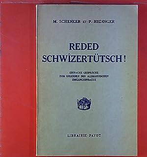 Reded schwizertütsch! Einfache Gespräche zum Erlernen der: M. Schenker, P.