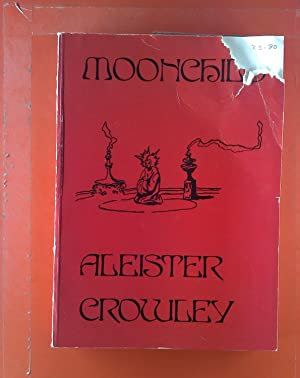 Moonchild.: Aleister Crowley
