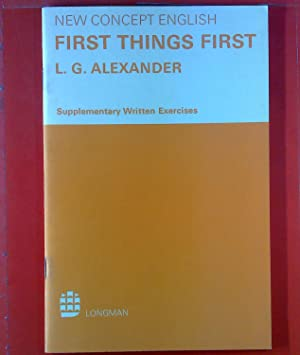 New Concept English. First Things First. Supplementary: L. G. Alexander