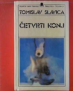 Cetvrti Konj: Tomislav Slavica