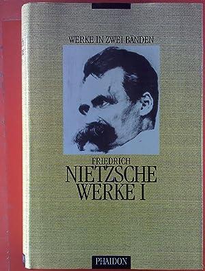 Werke in zwei Bänden. BAND I: Gedichte: Friedrich Nietzsche