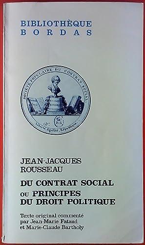 Du Contrat Social Ou Principes Du Droit: Jean-Jaques Rousseau