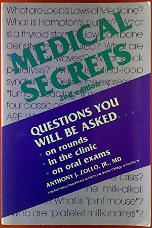 Medical Secrets. Questions you will be asked,: Anthony J. Zollo,