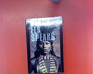 Black Elk Speaks Being the Life Story: G. Neihardt, Nicholas