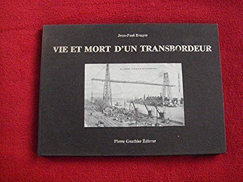 Vie_et_mort_dun_transbordeur_Bouyer_JeanPaul_____Couverture_rigide