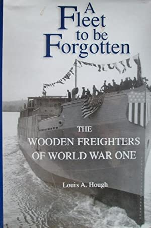 A Fleet to be Forgotten: The Wooden: Hough, Louis A.