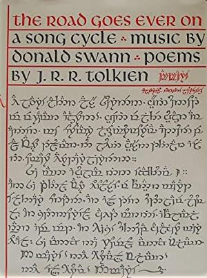 The Road Goes Ever On, A Song: Tolkien, J.R.R.