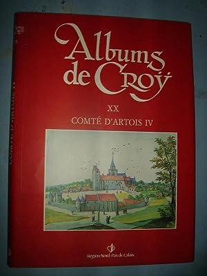 ARTOIS)ALBUMS DE CROY XX COMTE D'ARTOIS IV:COMTE: Publiés sous la